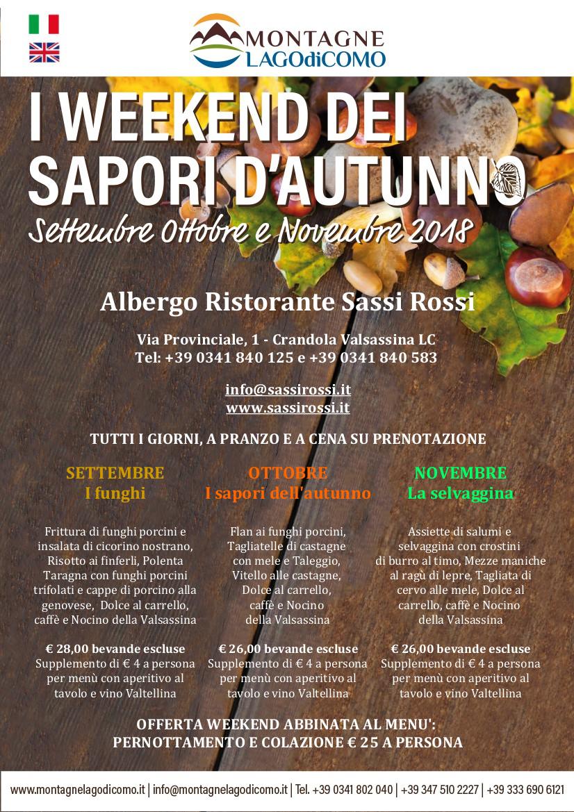 I Weekend dei Sapori d' Autunno all' Albergo Ristorante Sassi Rossi