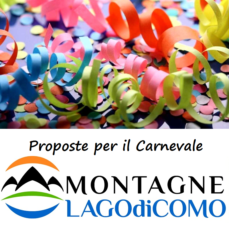 Carnival proposals on Lake Como Mountains