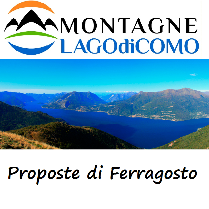 Ferragosto 2017 sulle Montagne del Lago di Como
