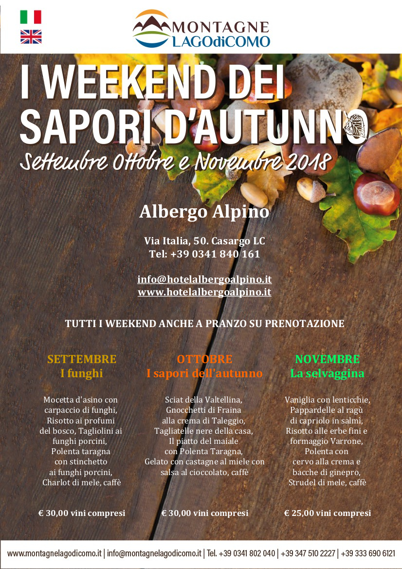I Weekend dei Sapori d' Autunno all' Albergo Alpino