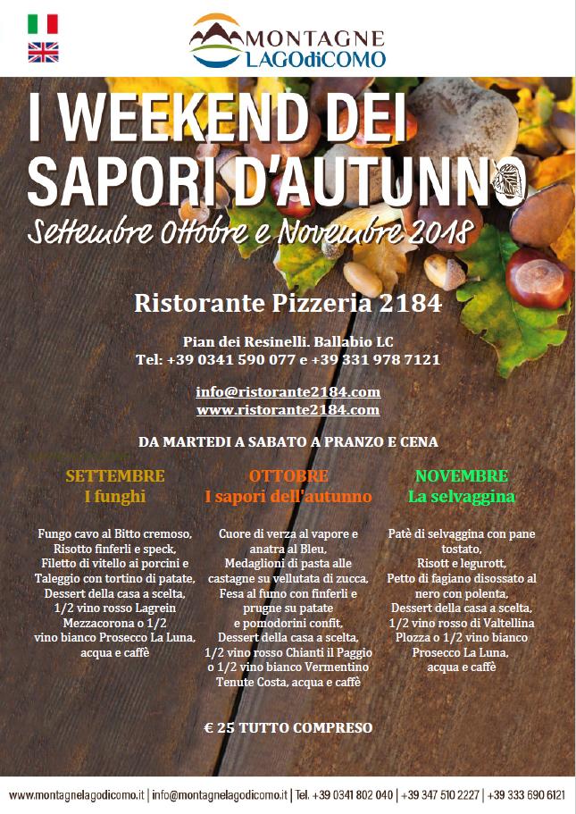 I Weekend dei Sapori d' Autunno al Ristorante Pizzeria 2184