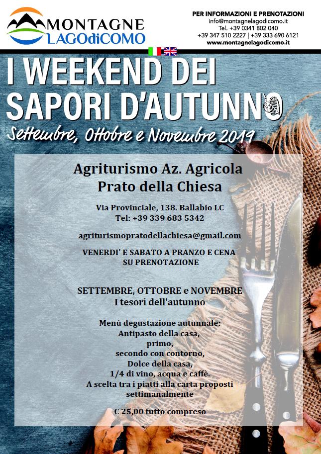 I Weekend dei Sapori d' Autunno all' Agriturismo Az. Agricola Prato della Chiesa