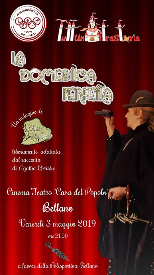 """Spettacolo """"La Domestica Perfetta"""" a Bellano"""