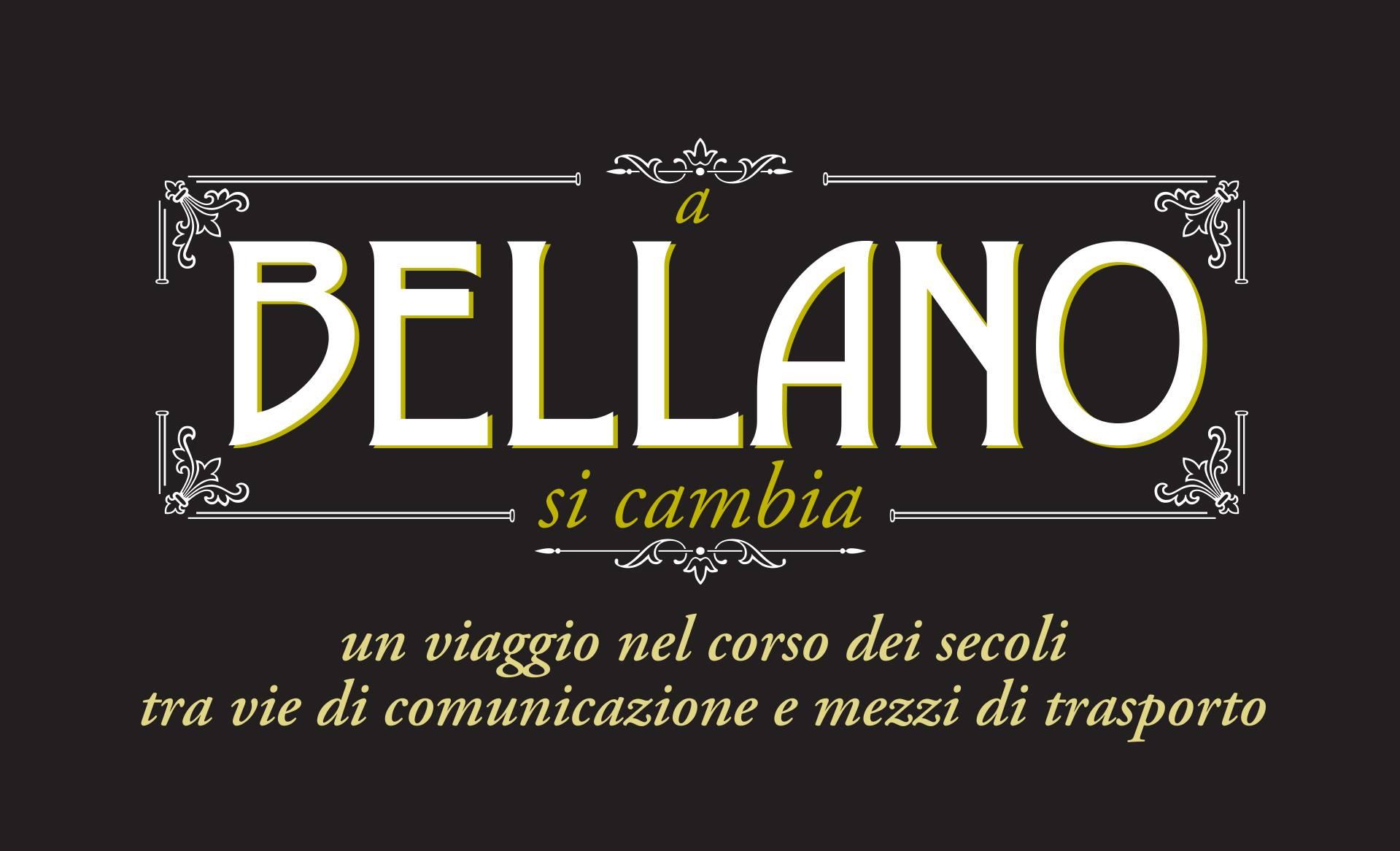 A Bellano si Cambia – Viaggio tra vie di comunicazione e mezzi di trasporto